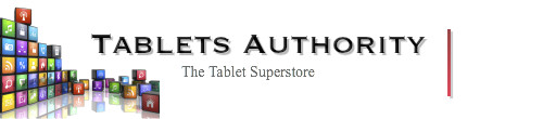 Tablets Authority : The Tablet Superstore